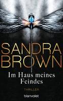 Sandra Brown: Im Haus meines Feindes ★★★★