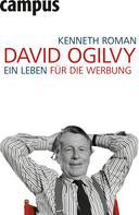 Kenneth Roman: David Ogilvy ★★★★★