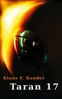Klaus F. Kandel: Taran 17 ★★★★