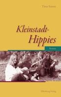 Titus Simon: Kleinstadt-Hippies