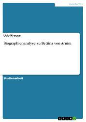 Biographienanalyse zu Bettina von Arnim