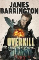 James Barrington: Overkill