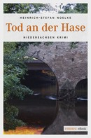 Heinrich-Stefan Noelke: Tod an der Hase ★★★★★