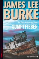 James Lee Burke: Sumpffieber ★★★★★