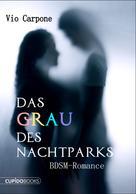 Vio Carpone: Das Grau des Nachtparks ★★★★