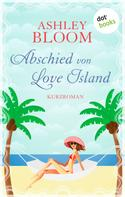 Ashley Bloom: Abschied von Love Island ★★★★
