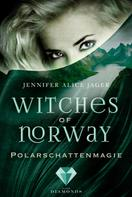 Jennifer Alice Jager: Witches of Norway 2: Polarschattenmagie ★★★★★