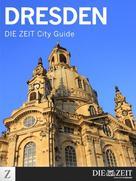 DIE ZEIT: Dresden ★★★