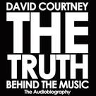 David Courtney: THE TRUTH BEHIND THE MUSIC