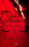 Rachel Vincent: Soul Screamers 1: Mit ganzer Seele ★★★★★