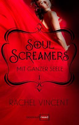 Soul Screamers 1: Mit ganzer Seele