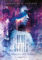 Blue Scales - Die Drachen von Talanis