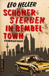 Schöner Sterben in Bembeltown - Kriminalroman