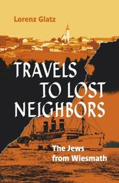 Travels to lost neighbors - The Jews from Wiesmath