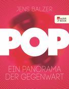 Jens Balzer: Pop ★★★