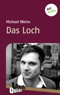 Michael Weins: Das Loch - Literatur-Quickie