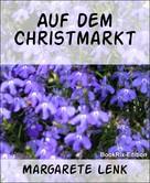Margarete Lenk: Auf dem Christmarkt