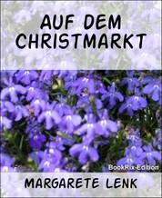 Auf dem Christmarkt - Weihnachtserzählung