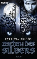 Patricia Briggs: Zeichen des Silbers ★★★★★