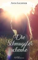 Anni Lechner: Die Schmugglerschenke ★★★★★