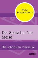 Wolf Schenk: Der Spatz hat 'ne Meise ★★★★