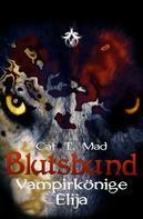 Cat T. Mad: Blutsbund Elija ★★★★★