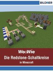 Die Redstone-Schaltkreise in Minecraft auf einen Blick!