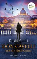 David Conti: Don Cavelli und die Hand Gottes: Die dritte Mission ★★★★