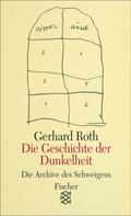 Gerhard Roth: Die Geschichte der Dunkelheit ★★★★★