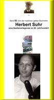 Jürgen Ruszkowski: Herbert Suhr – eine Seemannslegende – Kanallotse – ebook Teil 3 ★★★
