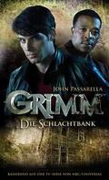 John Passarella: Grimm 2: Die Schlachtbank ★★★★★