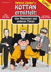 Kottan ermittelt: Von Menschen und anderen Tieren - Kottan Comic Nr. 3