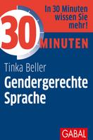 Tinka Beller: 30 Minuten Gendergerechte Sprache