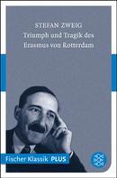Stefan Zweig: Triumph und Tragik des Erasmus von Rotterdam ★★★★★