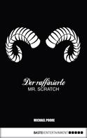 Michael Poore: Der raffinierte Mr. Scratch ★★★★