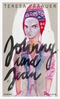 Teresa Präauer: Johnny und Jean