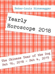 Yearly Horoscope 2018 - For the Chinese Year of the Dog