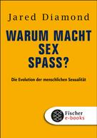 Jared Diamond: Warum macht Sex Spaß? ★★★