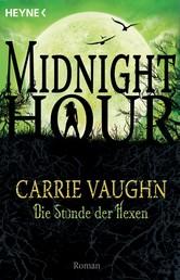 Die Stunde der Hexen - Midnight Hour 4 - Roman