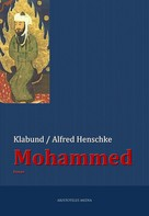 Alfred Henschke: Mohammed