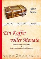 Karin Fehde: Ein Koffer voller Monate