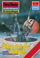 K.H. Scheer: Perry Rhodan 1404: Diebe aus der Zukunft ★★★★