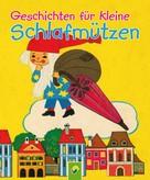 Susanne Wiedemuth: Geschichten für kleine Schlafmützen ★★★