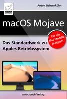 Anton Ochsenkühn: macOS Mojave ★★★★