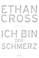 Ethan Cross: Ich bin der Schmerz ★★★★
