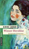 Ulrike Ladnar: Wiener Herzblut ★★★★