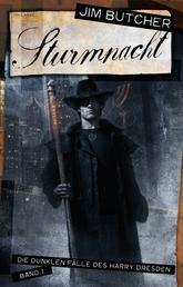 Sturmnacht - Die dunklen Fälle des Harry Dresden 1