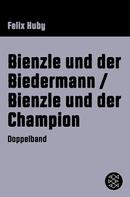 Felix Huby: Bienzle und der Biedermann / Bienzle und der Champion ★★★★