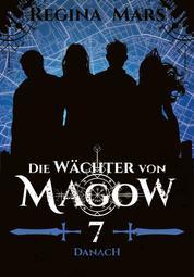 Die Wächter von Magow - Band 7: Danach