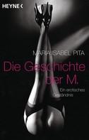 Maria Isabel Pita: Die Geschichte der M. ★★★